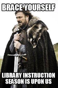 Meme Creator - Brace Yourself Library Instruction season is upon us Meme…