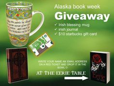 Alaska Book Week Book Fair, Saturday, 8 Oct 2016, 10:00am - 4:00pm, The Mall At Sears.  Enter to win an Irish Gift Pack at my table at the mall or join me for a multi-author event at Anchorage Barnes and Noble afterward :-)