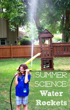 Awesome Summer Science activity -- explore physics by launching Water Rockets!