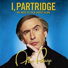 Alan Partridge: Nomad By Alan Partridge                               (Author, Narrator),