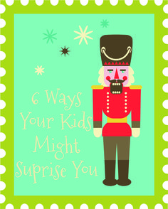 6 Ways Your Kids Might Surprise YouThe Christmas Trap! what a fun family tradition! I cant wait to try this!