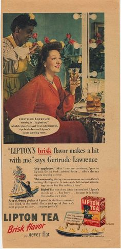 1946 advertisement for Lipton Tea - endorsement by actress Gertrude Lawrence. Vintage Coffee, Vintage Tea, Vintage Food, Celebrity Advertising, Lipton Ice Tea, Old Commercials, Old Advertisements, Tea Tins, Old Magazines