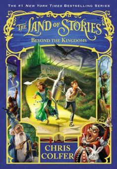 Beyond the Kingdoms (The Land of Stories Series #4)