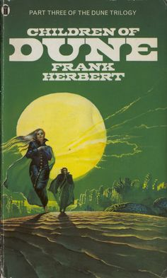 Children of Dune  – Bruce Pennington Cover Art Great story. I love the bit about sandtrout, and the ending is epic.