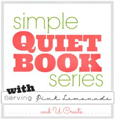 Tic Tac Toe, Othello, Simple Puzzles, and more!! Free templates! Simple Quiet Book Series with Serving Pink Lemonade