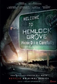 Hemlock Grove - The show examines the strange happenings in Hemlock Grove, a fictional town in Pennsylvania. Roman Godfrey, heir to the town's wealthy Godfrey family, befriends the town's newcomer, Peter Rumancek. Recent brutal murders in the town have stirred up rumors, and the two work together to shed light on the case while also hiding their own dark secrets (2013).