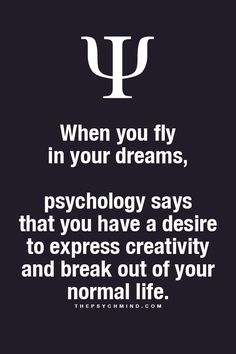 thepsychmind: Fun Psychology facts here! Most of my childhood dreams - I flew