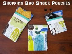 "Shopping bag snack pouches-could make this a ""no sew"" project with sticky velcro & duct tape for the edges"