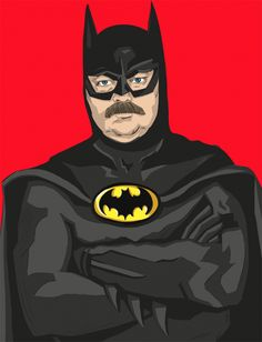 """Ron """"The Batman"""" Swanson... Throw Doctor Who and Grumpy Cat in the mix and I die."""