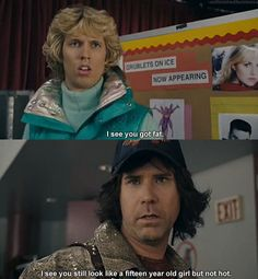 Blades of Glory-The kids I babysit for tried to watch it once xD
