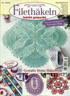 Gestalte Deine Häkelwelt. Gefunden in: Filethäkeln leicht gemacht, Nr. 3/2015