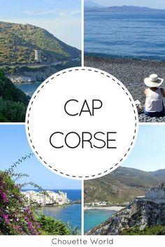 Visiter le Cap Corse : conseils, infos pratiques et bonnes adresses