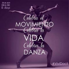 Celebra el movimiento, celebra la vida, celebra la danza #VivíDocil