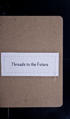The Sketchbook Project - Threads to the Future book by quilter Anita Peeples Jones, 36 pages, 2012.