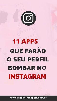 11 Aplicativos para stories do Instagram que farão o seu perfil bombar de engajamento! Clique e confira os apps. #instagram #marketingdigital
