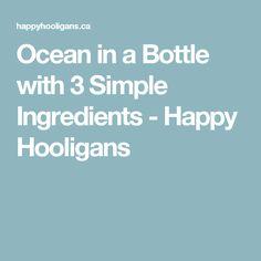 Ocean in a Bottle with 3 Simple Ingredients - Happy Hooligans
