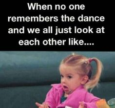 30 Things Every Dancer Will Remember Like It Was Yesterday - Dance problems - Just Dance, Dance Like No One Is Watching, Really Funny Memes, Funny Relatable Memes, Funny Quotes, Funny Dance Memes, Hilarious Memes, Funny Stuff, Memes Humor