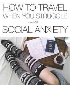 Words for Introverts with Wanderlust | How to Travel When You Struggle with Social Anxiety