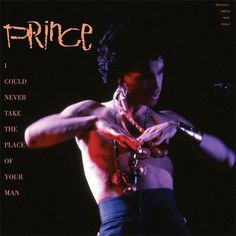"Prince - I Could Never Take the Place of Your Man 45RPM 12"" Vinyl EP August 11 2017 Pre-order"