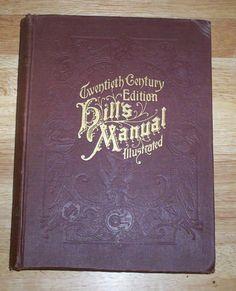 Twentieth Centruy Edition Hill's Manual Illustraed Chicago 1918 HC 504 Pages   eBay