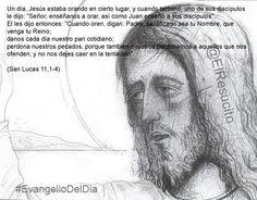 """#EvangelioDelDia ... """"Señor, enséñanos a orar, así como Juan enseñó a sus discípulos"""" ..."""