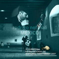 La guitarra del mexicano Rodrigo Nefthali se prepara para una semana de acordes inolvidables! FESTIVAL INTERNACIONAL DE GUITARRA DE MTY 2017 [24 de marzo al 1 de abril] #EstoEsCONARTE