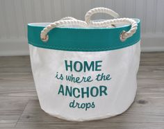 Home is where the Anchor drops SAIL ANEW Bucket by toteswithatwist