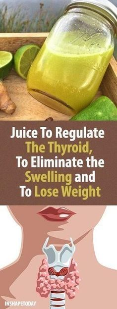 Juice To Regulate The Thyroid, To Eliminate the Swelling and To Lose Weight - InShapeToday
