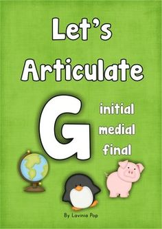 Articulation G - initial - medial - final: Speech Therapy. Repinned by SOS Inc. Resources pinterest.com/sostherapy/.