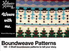 100 – 4 Shaft Drafts for Boundweave – Weave Your Story – Historic Weaving