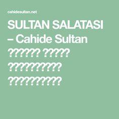 SULTAN SALATASI – Cahide Sultan بِسْمِ اللهِ الرَّحْمنِ الرَّحِيمِ Company Logo, Logos, Logo