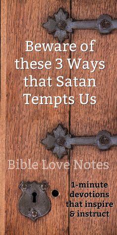 3 of Satan's Tricks and How to Overcome them (Luke 4:1-13)