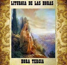 LITURGIA DE LAS HORAS: HORAS INTERMEDIAS