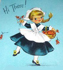 Vintage Pilgrim Girl and Pumpkin Pie Thanksgiving Greeting Card by Hallmark Thanksgiving Greeting Cards, Thanksgiving Greetings, Vintage Thanksgiving, Vintage Fall, Vintage Holiday, Vintage Halloween, Thanksgiving Graphics, Thanksgiving Favors, Vintage Valentines