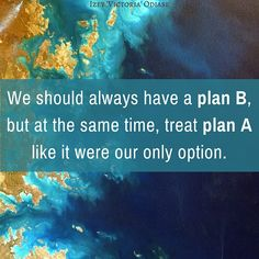 We should always have a plan B, but at the same time, treat plan A like it were our only option. . Learn why a back-up plan won't hinder your success . #PlanA #PlanB #Backup #BackupPlan #Cushion #DamageControl #Plan #Goal #Goals #Motivation #Inspiration #Quotes #BestQuotes #MotivationalQuotes #InspirationalQuotes #Entrepreneur #Success #CantFail #Fail #Failure #Succeed #Win #Winner #QuoteoftheDay #Business #Smart #SmartGoals #Future #Work #HardWork