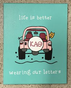 Life is good sorority canvas | Kappa Alpha Theta
