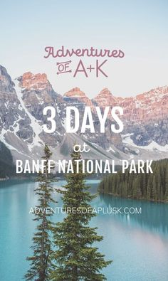 Our 3 days at Banff itinerary includes where to stay, the must-do hikes, where to eat, and the best things to do in Banff! Banff Canada, Banff Bc, Alberta Canada, Banff National Park Canada, Jasper National Park, Banff Hiking, Lake Louise Banff, Alberta Travel, Vancouver Travel