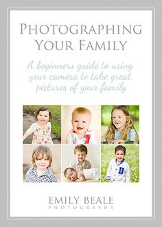 PHOTOGRAPHING YOUR FAMILY - manual for beginners