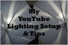 My YouTube Lighting Setup + Tips