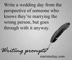 Writing prompts -marismckay.wordpress.com
