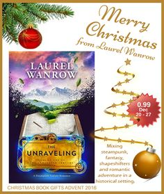 DAY 20 of our Book Gifts Christmas Advent Calendar - The Unraveling, Volume One of The Luminated Threads by @laurelwanrow **Special Offer**