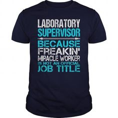 Awesome Tee For Laboratory Supervisor T Shirts, Hoodies. Get it now ==► https://www.sunfrog.com/LifeStyle/Awesome-Tee-For-Laboratory-Supervisor-114502003-Navy-Blue-Guys.html?57074 $22.99