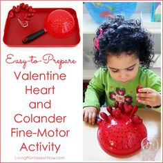Easy-to-prepare heart and colander fine-motor activity for toddlers and preschoolers; a simple Montessori-inspired Valentine's Day activity for home or classroom.