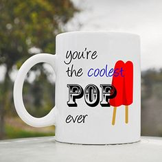 You're the coolest Pop ever dad Cute Funny 11oz Ceramic Coffee Mug Cup JS Artworks http://www.amazon.com/dp/B00N4WUTFC/ref=cm_sw_r_pi_dp_5rjeub1AP6B6V