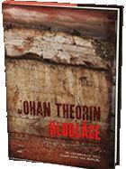 Nu ska jag börja lyssna på Theorins tredje bok! Efter de två första har jag stora förväntningar.