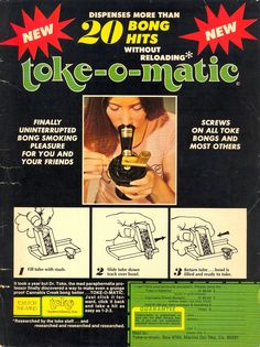 Toke-O-Matic, 1977. If I had only known, I wouldn't have bothered with my one-hit-at-a-time hash pipe. LOL
