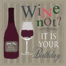 101 Best Cards Birthday Wine Images In 2019