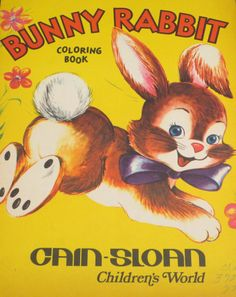 Vintage Bunny Book Vintage Coloring Books, Vintage Children's Books, Vintage Ephemera, Vintage Cards, Vintage Images, Vintage Toys, Rabbit Book, Bunny Book, Kids Story Books