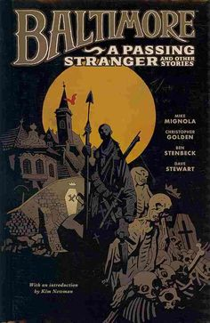Eisner Awardwinning horror master Mike Mignola and Christopher Golden present tales featuring the world's greatest vampire hunter on a quest for vengeance across a world overrun by monsters. A demente