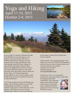 Apr 17 - 19, 2015 Oct 2 - 4, 2015  Yoga and Hiking Retreat with Greg DiLisio